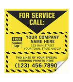 CL16 For Service Call Label Yellow With Safety Border Vinyl 5 x 5