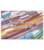 LRP202B Dental Laser Postcards Brush on over it's check-up time 8 1/2 x 11